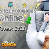 campamento tecnologico online
